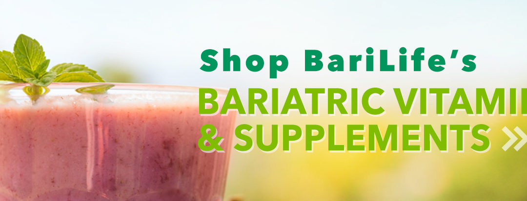 Take Your Bariatric Vitamins, Don't Let a Vitamin Deficiency Put You at Risk